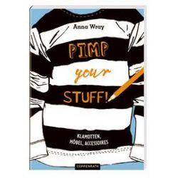 Bücher: Pimp Your Stuff!  von Anna Wray