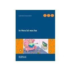 Bücher: In Vera ist was los  von Gabriele Schwenkert
