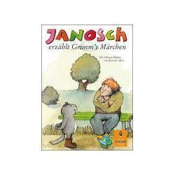 Bücher: Janosch erzählt Grimm's Märchen  von Janosch