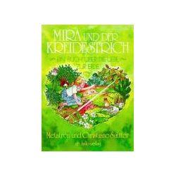 Bücher: Mira und der Kreidestrich  von Christiane Sautter,Metathron