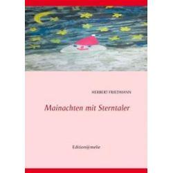 Bücher: Mainachten mit Sterntaler  von Herbert Friedmann