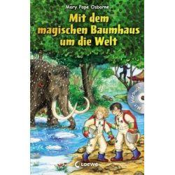Bücher: Mit dem magischen Baumhaus um die Welt  von Mary Pope Osborne