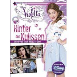 Bücher: Violetta: Hinter den Kulissen