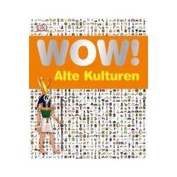 Bücher: WOW! Alte Kulturen  von Joe Fullman
