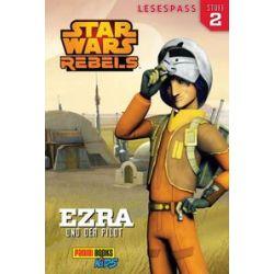 Bücher: STAR WARS Rebels Lesespaß 1: Ezra und der Pilot
