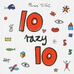 10 razy 10 - Herve Tullet