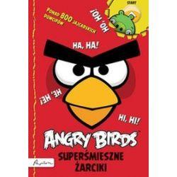 Angry Birds. Superśmieszne żarciki