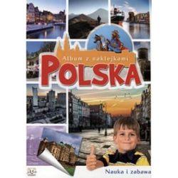 Album z naklejkami. Polska - Agnieszka Bator, Ilona Brydak