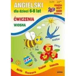 Angielski dla dzieci 6-8 lat. Ćwiczenia Wiosna - Katarzyna Piechocka-Empel