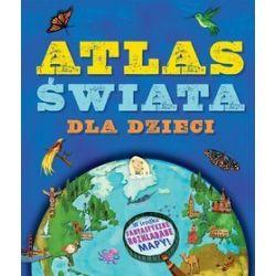 Atlas świata dla dzieci - Jen Green