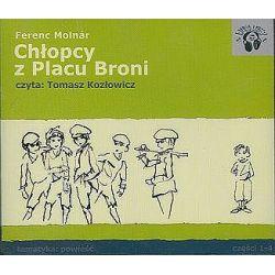 Chłopcy z Placu Broni, część 1, 2, 3, 4 - książka audio na 4 CD (CD) - Molnar Ferenc, Ferenc Molnar