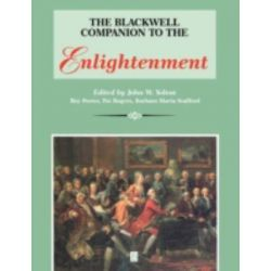 A Blackwell Companion to the Enlightenment, Blackwell Companions to Literature and Culture by John W. Yolton, 9780631196884.