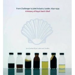 A History of Royal Dutch Shell, Four-Volume Set by Jan Luiten van Zanden, 9780199298778.