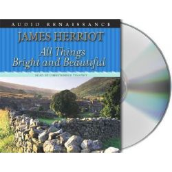 All Things Bright and Beautiful, All Creatures Great and Small Audio Book (Audio CD) by James Herriot, 9781593975456. Buy the audio book online.