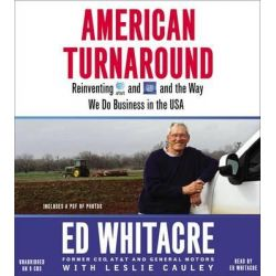 American Turnaround, Reinventing AT&T and GM and the Way We Do Business in the USA Audio Book (Audio CD) by Ed Whitacre, 9781611134964. Buy the audio book online.