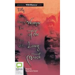Women of the Long March Audio Book (Audio CD) by Lily Xiao Hong Lee, 9781743160763. Buy the audio book online.