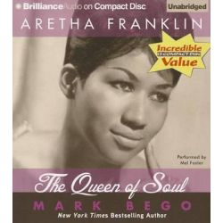 Aretha Franklin, The Queen of Soul Audio Book (Audio CD) by Mark Bego, 9781469241395. Buy the audio book online.