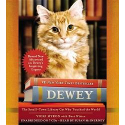 Dewey, The Small-Town Library Cat Who Touched the World Audio Book (Audio CD) by Vicki Myron, 9781607889267. Buy the audio book online.