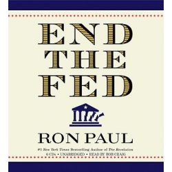 End the Fed Audio Book (Audio CD) by Ron Paul, 9781600248665. Buy the audio book online.