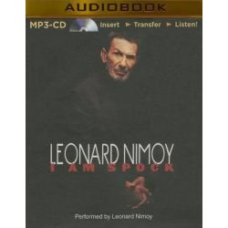 I Am Spock Audio Book (Audio CD) by Leonard Nimoy, 9781491575727. Buy the audio book online.