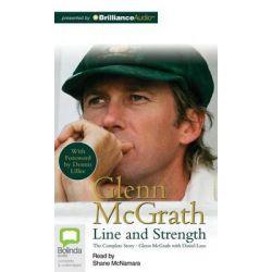 Glenn McGrath, Line and Strength Audio Book (Audio CD) by Glenn McGrath, 9781743169421. Buy the audio book online.