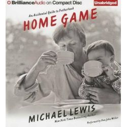 Home Game, An Accidental Guide to Fatherhood Audio Book (Audio CD) by Michael Lewis, 9781469235837. Buy the audio book online.