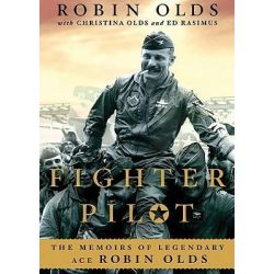 Fighter Pilot, The Memoirs of Legendary Ace Robin Olds Audio Book (Audio CD) by Brigadier Robin Olds, 9781441736970. Buy the audio book online.