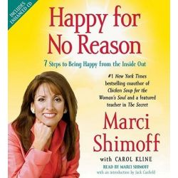Happy for No Reason, 7 Steps to Being Happy from the Inside Out Audio Book (Audio CD) by Marci Shimoff, 9780743568432. Buy the audio book online.