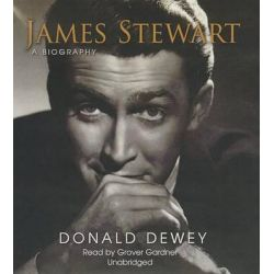James Stewart, A Biography Audio Book (Audio CD) by Professor Donald Dewey, 9781470888367. Buy the audio book online.