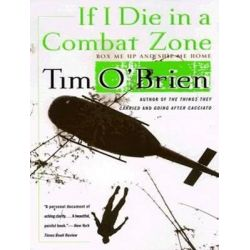 If I Die in a Combat Zone, Box Me Up and Ship Me Home Audio Book (Audio CD) by Tim O'Brien, 9781452610795. Buy the audio book online.