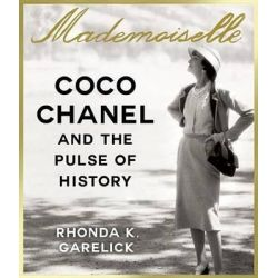 Mademoiselle, Coco Chanel and the Pulse of History Audio Book (Audio CD) by Rhonda Garelick, 9781622315314. Buy the audio book online.