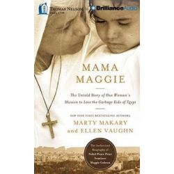 Mama Maggie, The Untold Story of One Woman's Mission to Love the Garbage Kids of Egypt Audio Book (Audio CD) by Marty Makary, 9781501222276. Buy the audio book online.
