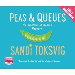 Peas and Queues Audio Book (Audio CD) by Sandi Toksvig, 9781471263453. Buy the audio book online.