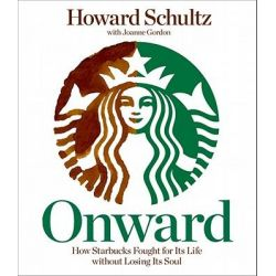 Onward, How Starbucks Fought for Its Life Without Losing Its Soul Audio Book (Audio CD) by Howard Schultz, 9781611744910. Buy the audio book online.