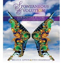 Spontaneous Evolution, Our Positive Future and How to Get There from Here Audio Book (Audio CD) by Bruce Lipton, 9781591799641. Buy the audio book online.