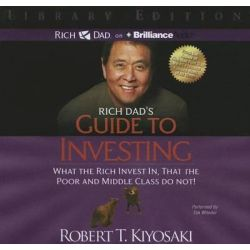 Rich Dad's Guide to Investing, What the Rich Invest In, That the Poor and Middle Class Do Not! Audio Book (Audio CD) by Robert T Kiyosaki, 9781469202259. Buy the audio book online.