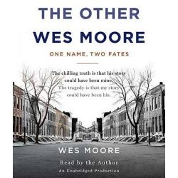 The Other Wes Moore, One Name, Two Fates Audio Book (Audio CD) by Wes Moore, 9780307877130. Buy the audio book online.