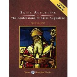 The Confessions of Saint Augustine, Tantor Unabridged Classics Audio Book (Audio CD) by Saint Augustine, 9781400146123. Buy the audio book online.