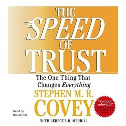 The Speed of Trust, Trust is the Ultimate Determinant of Success or Failure in Relationships Audio Book (Audio CD) by Stephen M. R. Covey, 9780743564694. Buy the audio book online.