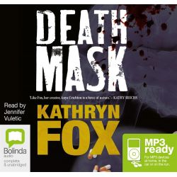 Death Mask (MP3), Anya Crichton #4 Audio Book (MP3 CD) by Kathryn Fox, 9781486209750. Buy the audio book online.
