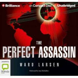 The Perfect Assassin Audio Book (Audio CD) by Ward Larsen, 9781480565425. Buy the audio book online.