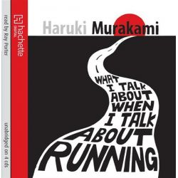 What I Talk About When I Talk About Running Audio Book (Audio CD) by Haruki Murakami, 9781405509572. Buy the audio book online.