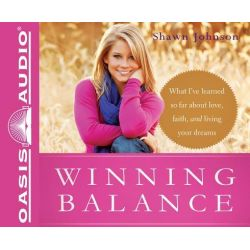 Winning Balance, What I've Learned So Far about Love, Faith, and Living Your Dreams Audio Book (Audio CD) by Shawn Johnson, 9781613751275. Buy the audio book online.