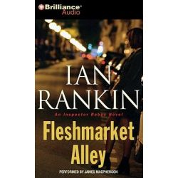 Fleshmarket Alley, Inspector Rebus Novels (Audio) Audio Book (Audio CD) by Ian Rankin, 9781441878038. Buy the audio book online.