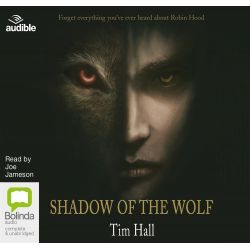 Shadow of the Wolf, Shadow of the wolf trilogy #1 Audio Book (Audio CD) by Tim Hall, 9781486257720. Buy the audio book online.