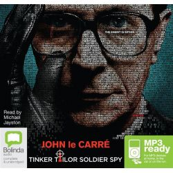 Tinker Tailor Soldier Spy (MP3), George Smiley #5 Audio Book (MP3 CD) by John Le Carre, 9781486226696. Buy the audio book online.