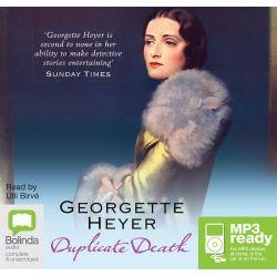 Duplicate Death (MP3), Inspector Hemingway #3 Audio Book (MP3 CD) by Georgette Heyer, 9781486245086. Buy the audio book online.