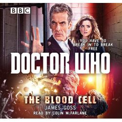 Doctor Who : The Blood Cell, A 12th doctor novel Audio Book (Audio CD) by James Goss, 9781486244911. Buy the audio book online.