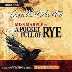 A Pocket Full of Rye, BBC Radio Collection: Crimes and Thrillers Audio Book (Audio CD) by Agatha Christie, 9780563510352. Buy the audio book online.