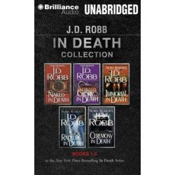 J.D. Robb in Death Collection, Books 1-5 MP3 CD, Naked in Death, Glory in Death, Immortal in Death, Rapture in Death, Ce